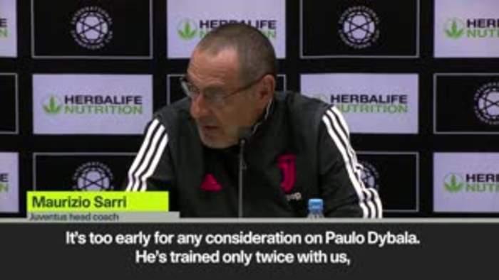Sarri hints at Dybala exit