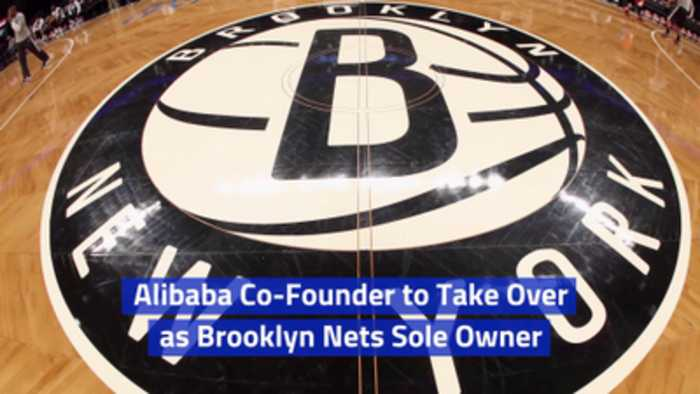 The Brooklyn Nets Are Now Owned By Alibaba Founder