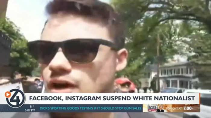 Facebook and Instagram suspend alleged white nationalist