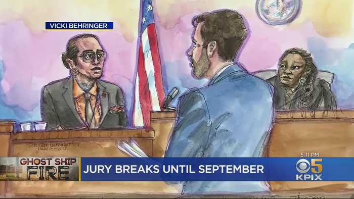 Jurors In Ghost Ship Trial Break Until Early September