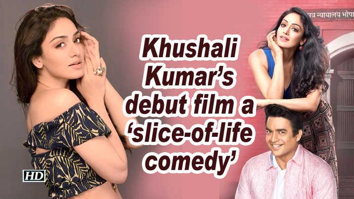 Khushali Kumar's debut film a 'slice-of-life comedy'