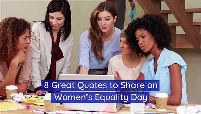 8 Great Quotes to Share on Women's Equality Day (Aug. 26)