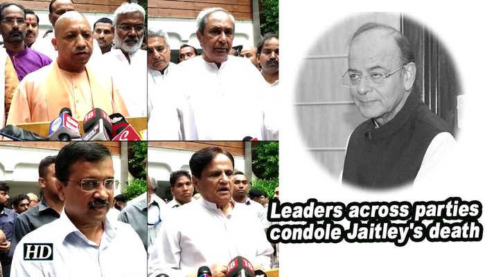 Leaders across parties condole Jaitley's death
