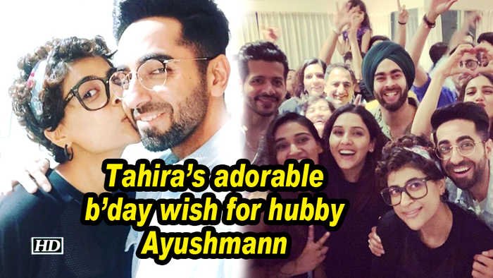 Tahira's adorable b'day wish for hubby Ayushmann