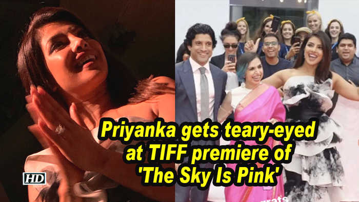 Priyanka gets teary-eyed at TIFF premiere of 'The Sky Is Pink'