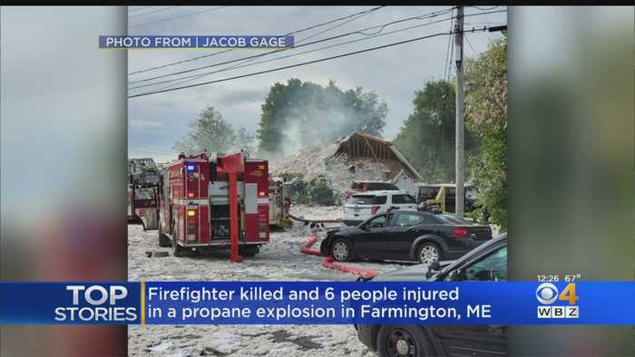 Firefighter Killed, 6 People Injured In Farmington Maine Propane Explosion