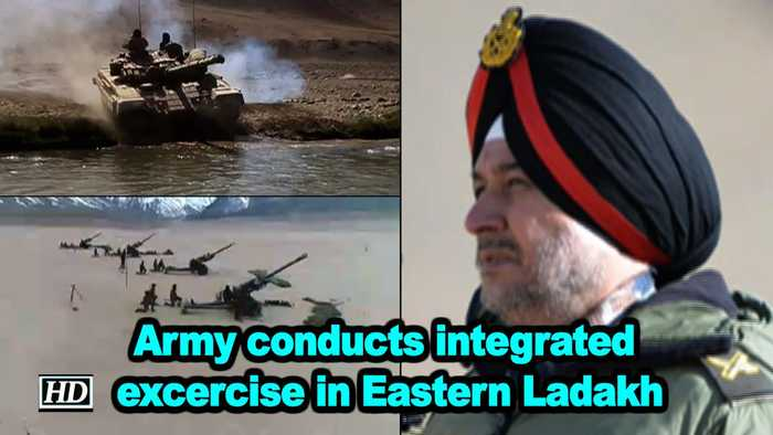 Army conducts integrated excercise in Eastern Ladakh