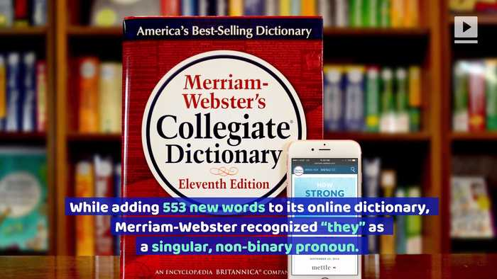 Merriam-Webster Officially Recognizes 'They' as Singular Pronoun
