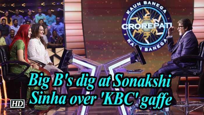 Big B's dig at Sonakshi Sinha over 'KBC' gaffe