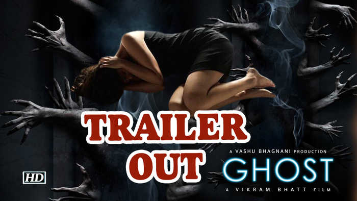 Vikram Bhatt's 'Ghost' will beat the daylights out of you | Trailer OUT
