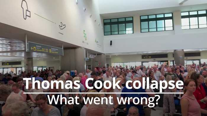Thomas Cook collapse: What went wrong?