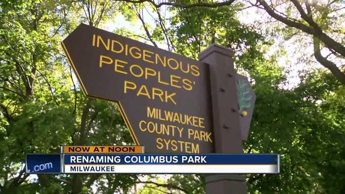 Columbus Park in Milwaukee renamed 'Indigenous Peoples Park'