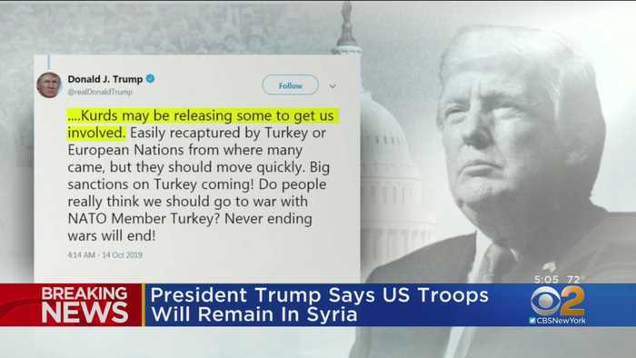 President Trump Says US Troops Will Remain In Syria