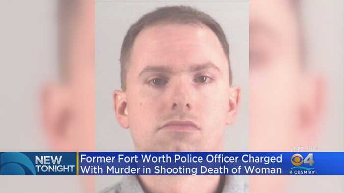 Former Fort Worth Police Officer Charged With Murder For Shooting Death Of Woman