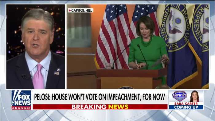 Hannity says Pelosi does not have the votes for impeachment