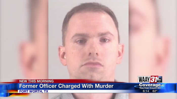 Ft. Worth Officer Charged With Murder