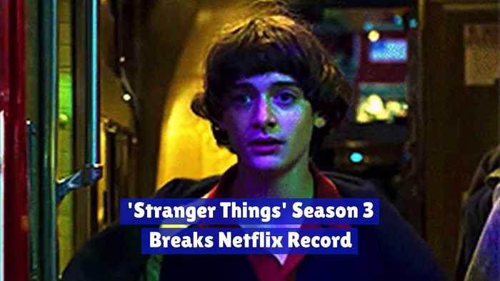 'Stranger Things' Season 3 Breaks Netflix Record