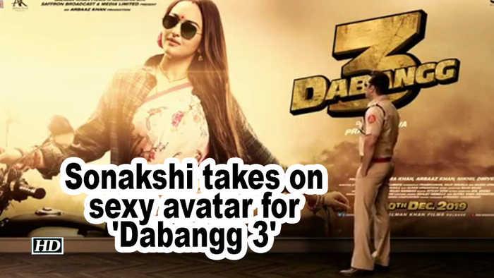 Sonakshi Sinha takes on sexy avatar for 'Dabangg 3'