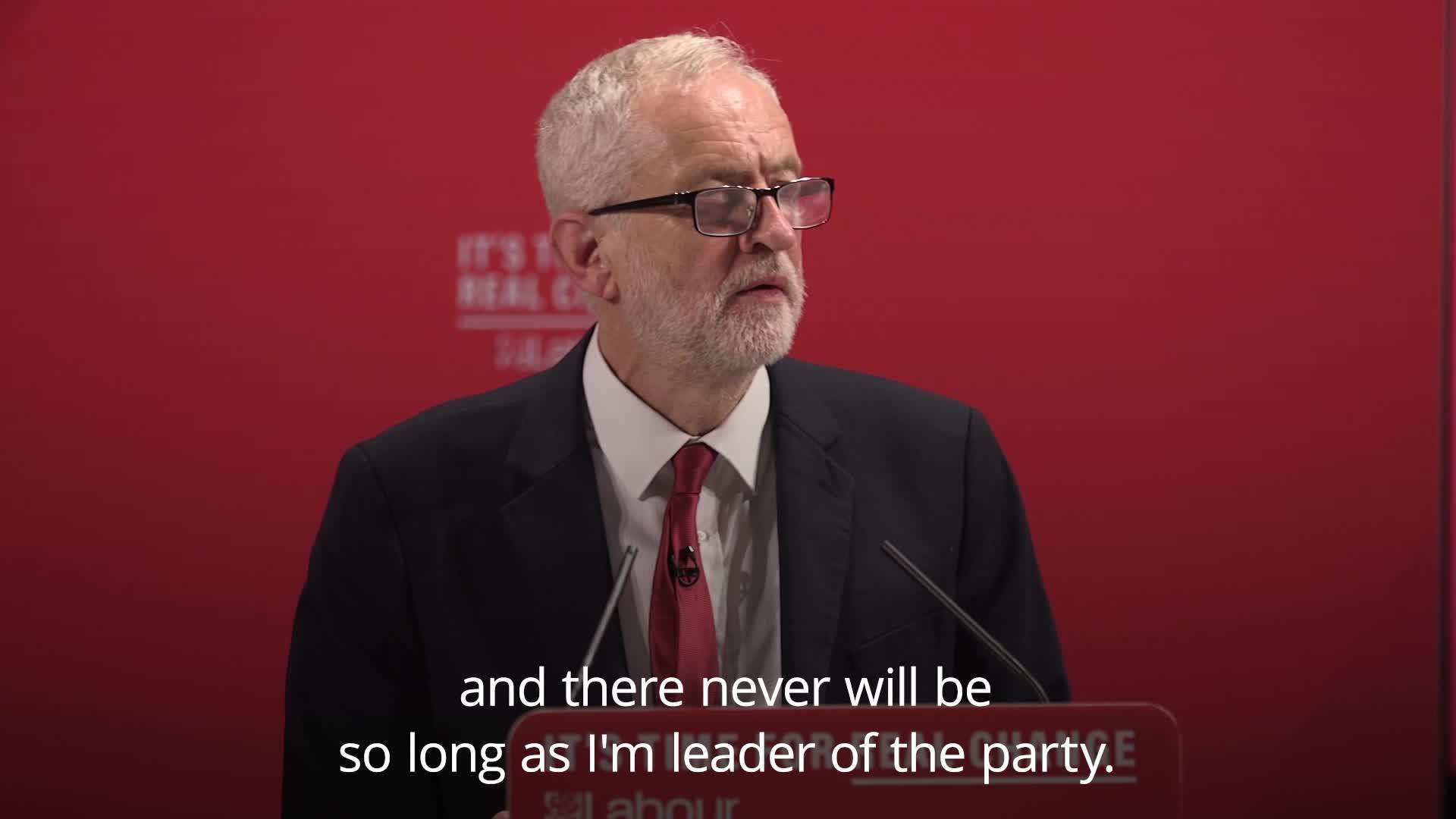 Jeremy Corbyn: No place whatsoever for anti-Semitism in my party