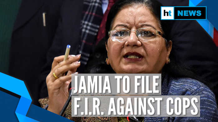 Will file FIR against police entry into campus: Jamia V-C day after violence