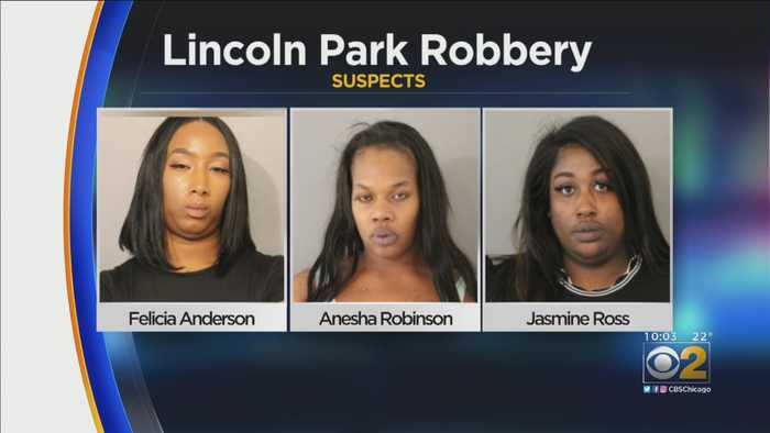 3 Women Accused In Lincoln Park Robbery
