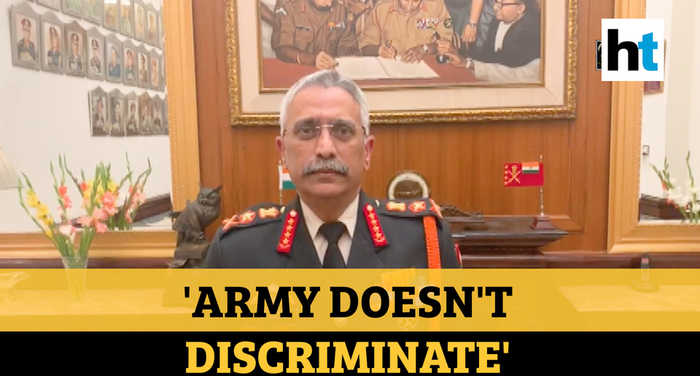 'Army doesn't discriminate soldiers based on religion, gender': Gen Naravane