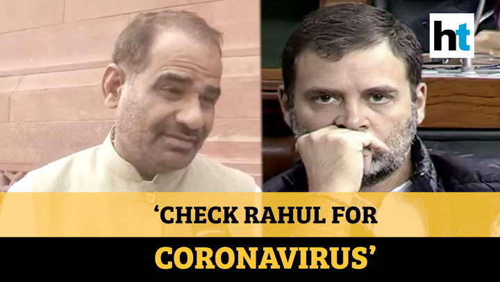 'Rahul Gandhi came from Italy, should be checked for Coronavirus:' BJP MP