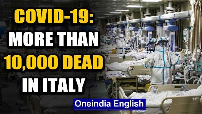 World battles Covid-19: More than 10,000 dead in Italy, more than 6 Lakhs infected worldwide