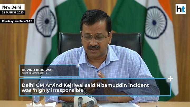 Nizamuddin   'Highly irresponsible': Kejriwal seeks action against organisers