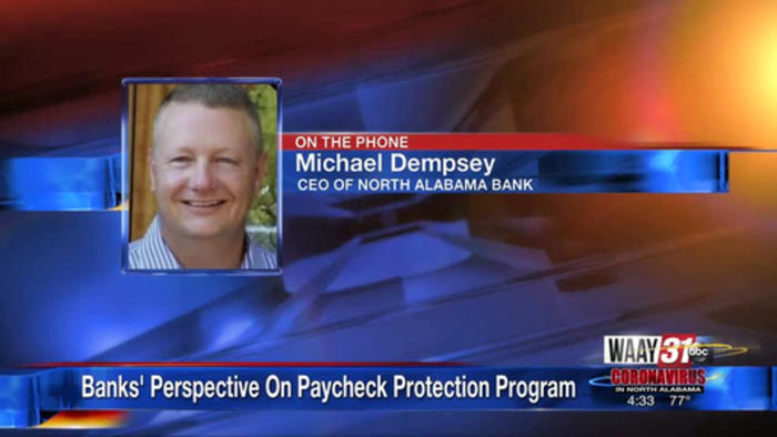 North Alabama Bank CEO discusses Paycheck Protection Program