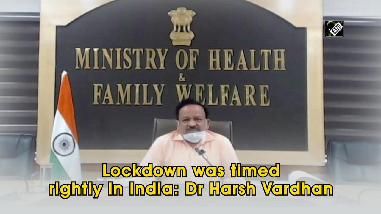 Lockdown was timed rightly in India: Dr Harsh Vardhan