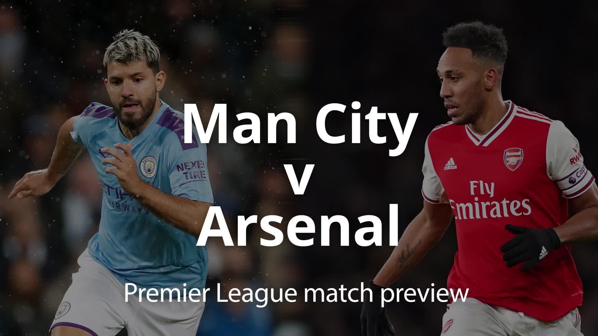 Premier League match preview: Man City v Arsenal