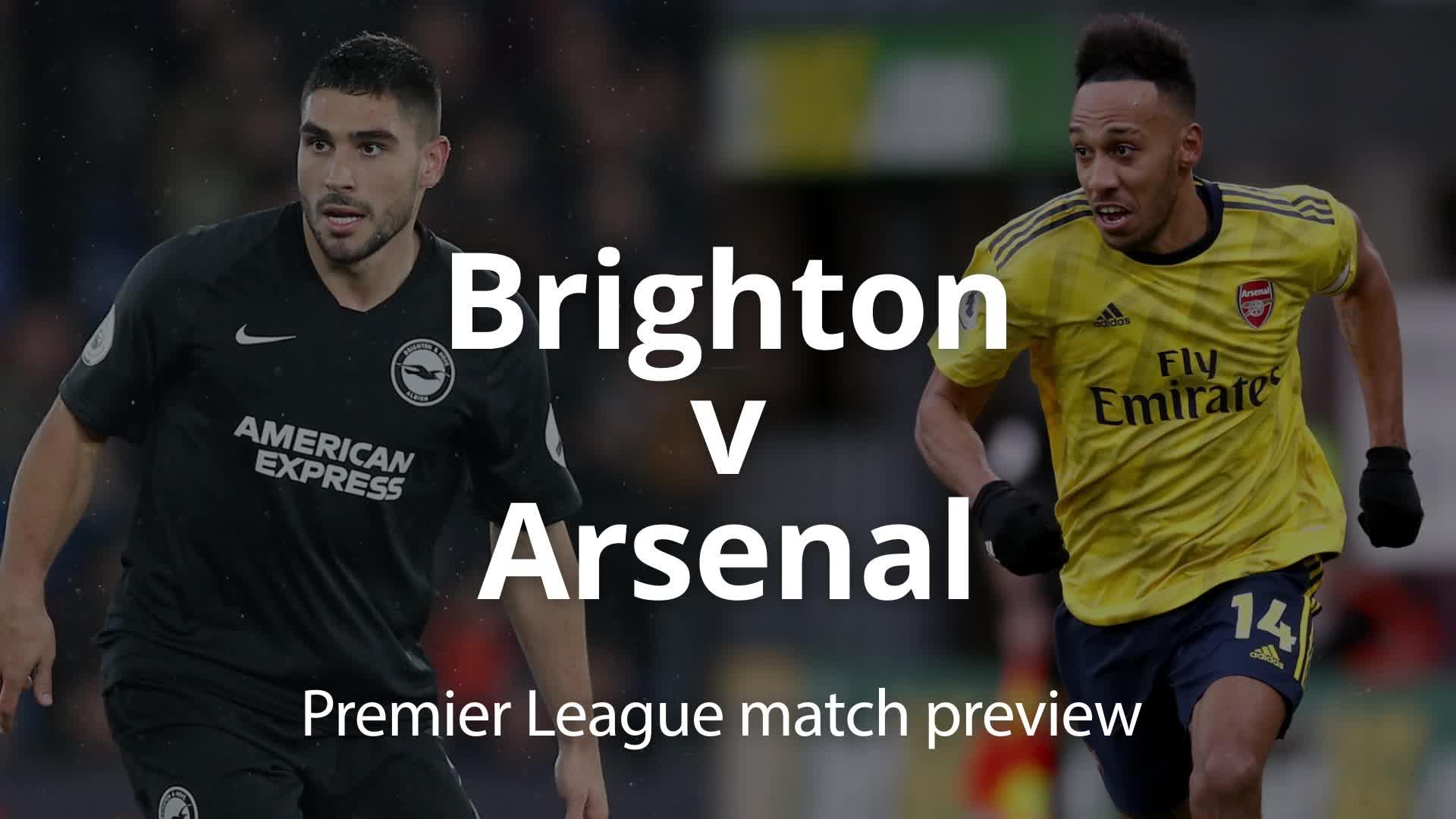 Premier League match preview: Brighton v Arsenal