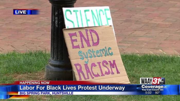 'Labor for Black Lives' Protest Held in Huntsville