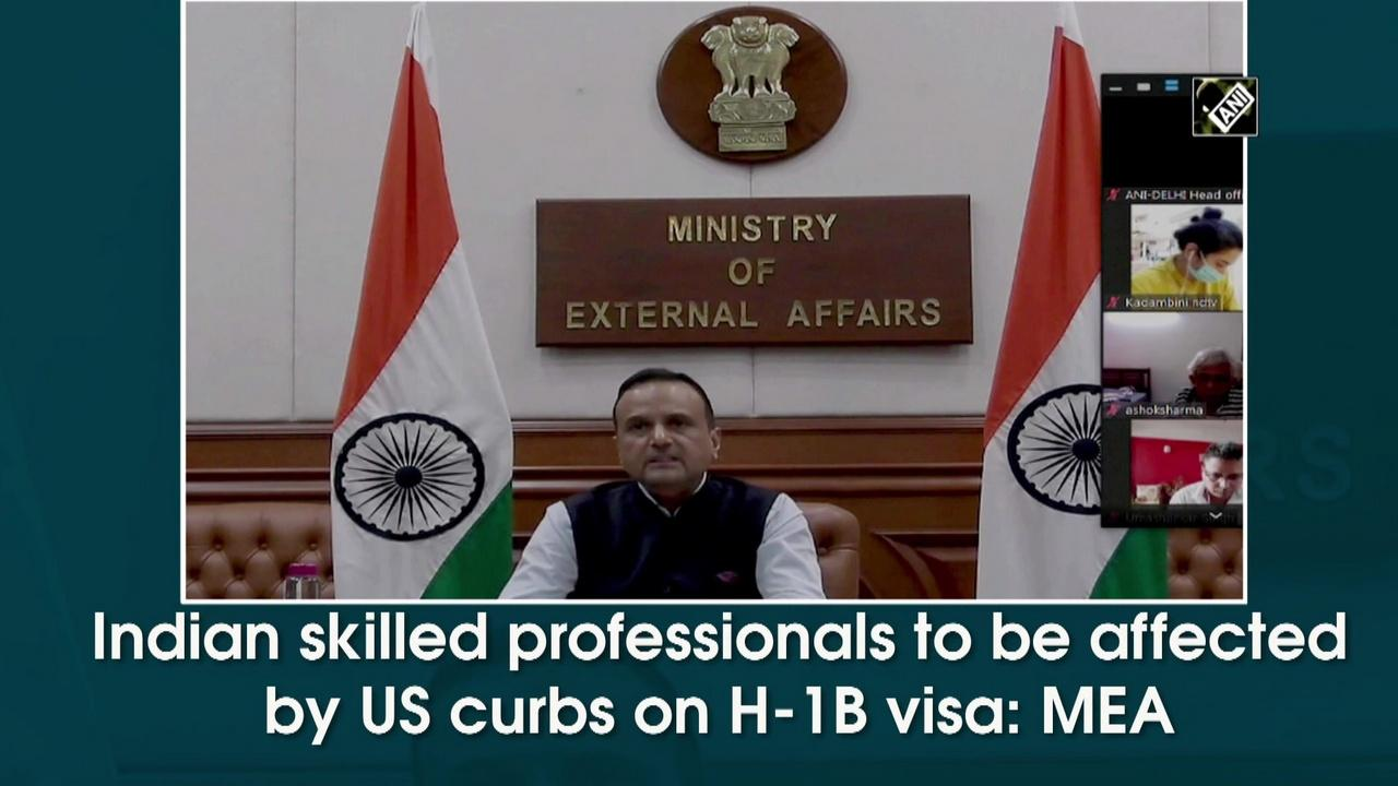 Indian skilled professionals to be affected by US curbs on H-1B visa: MEA
