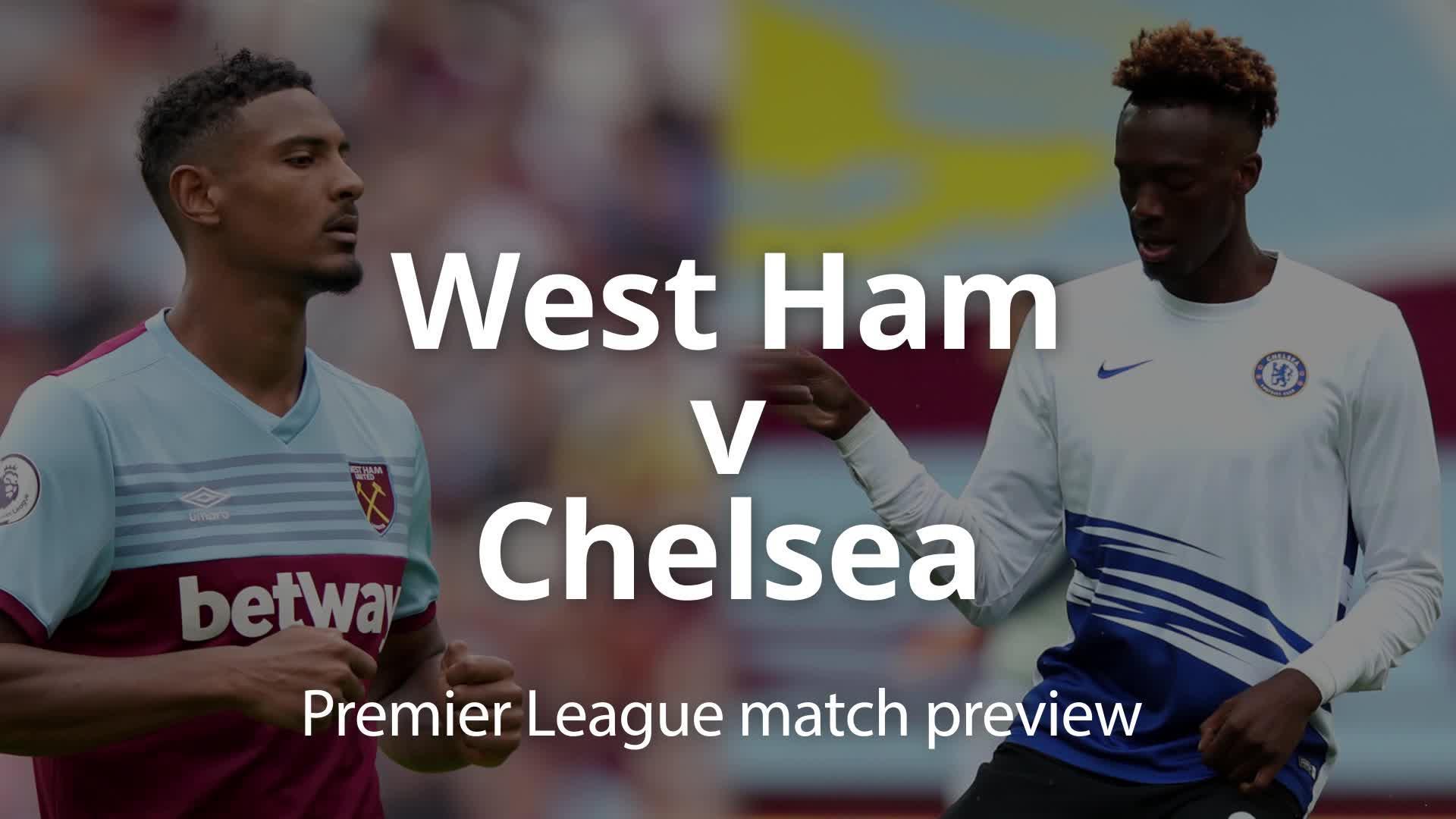 Premier league match preview: West Ham v Chelsea