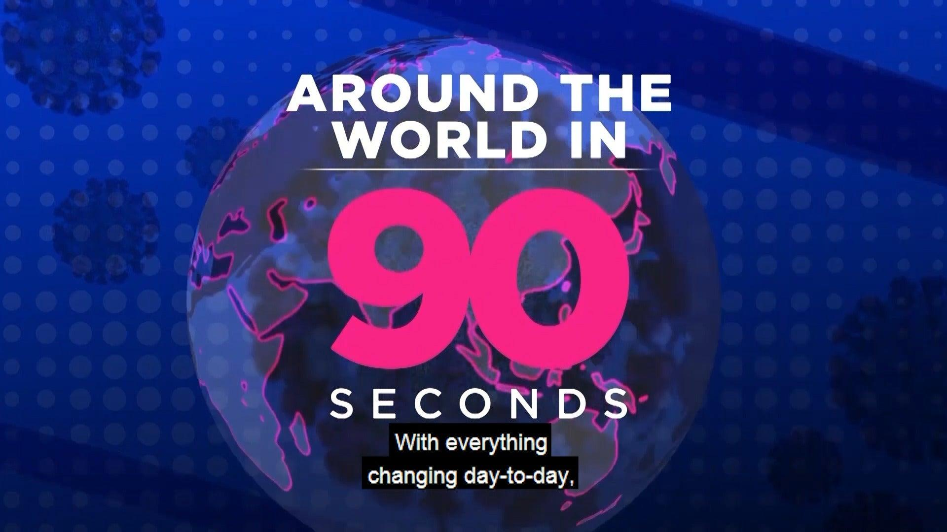Around the World in 90 Seconds: July 9, 2020