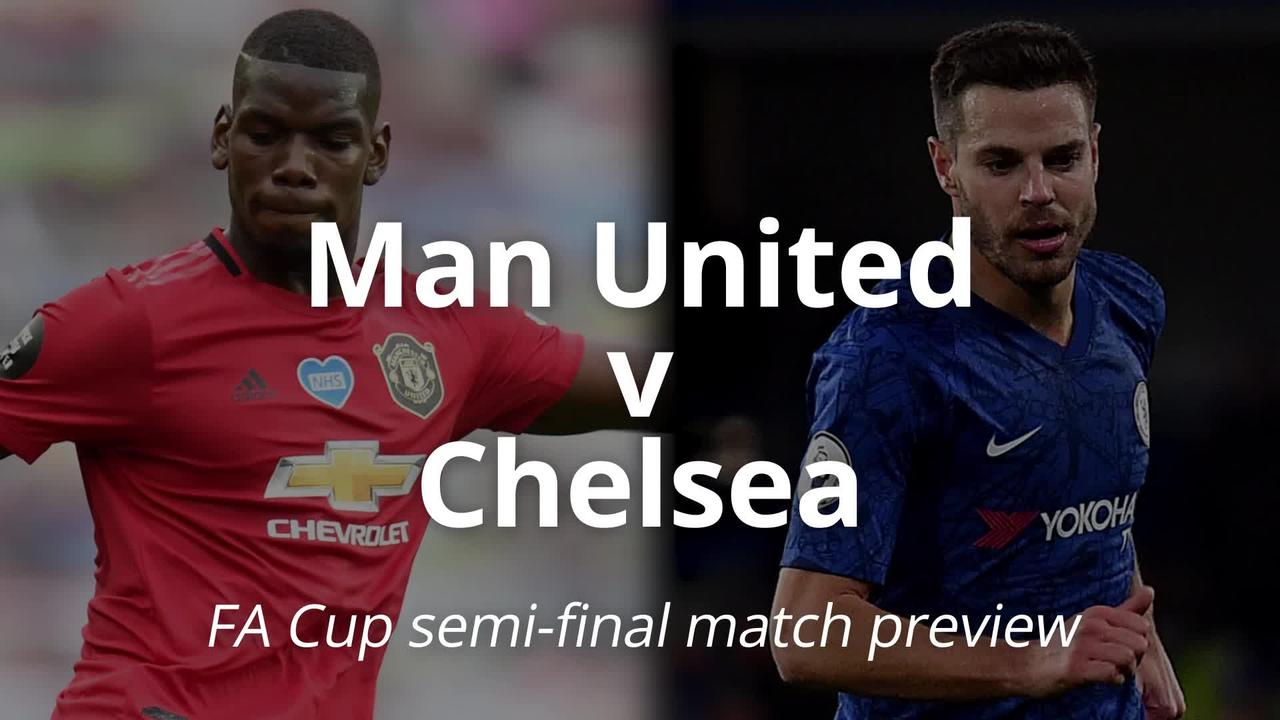 FA Cup preview: Man United v Chelsea