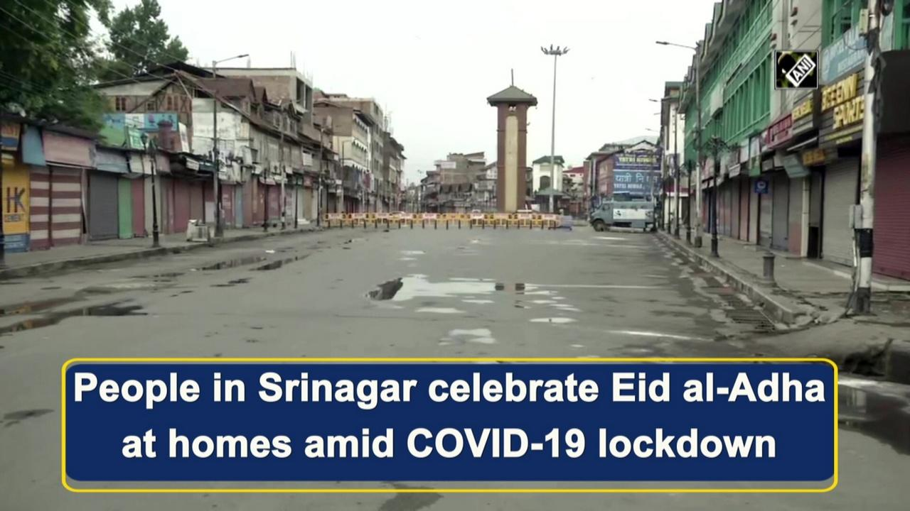People in Srinagar celebrate Eid al-Adha at homes amid COVID-19 lockdown