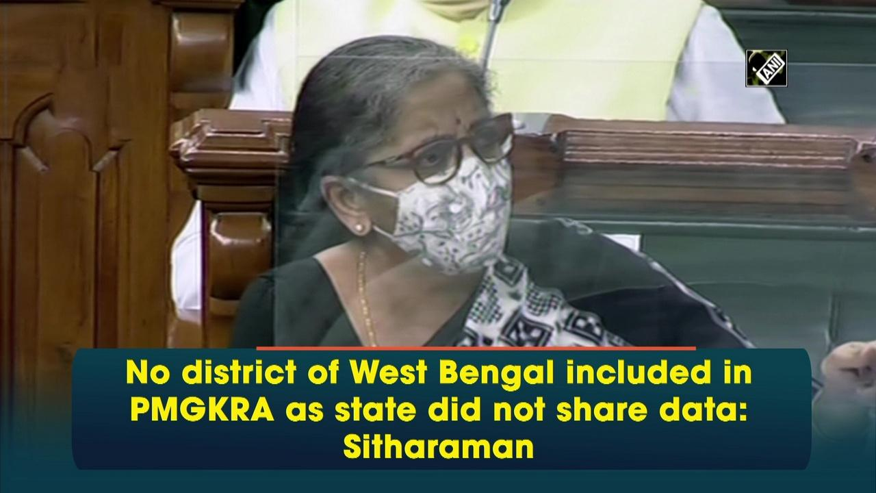 No district of West Bengal included in PMGKRA as state did not share data: Sitharaman