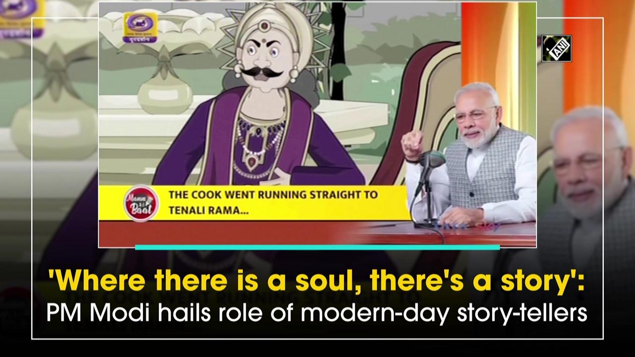 'Where there is a soul, there's a story': PM Modi hails role of modern-day story-tellers