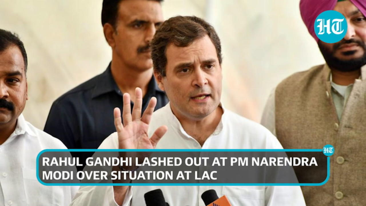 'We would have thrown China out in 15 minutes': Rahul Gandhi attacks PM Modi
