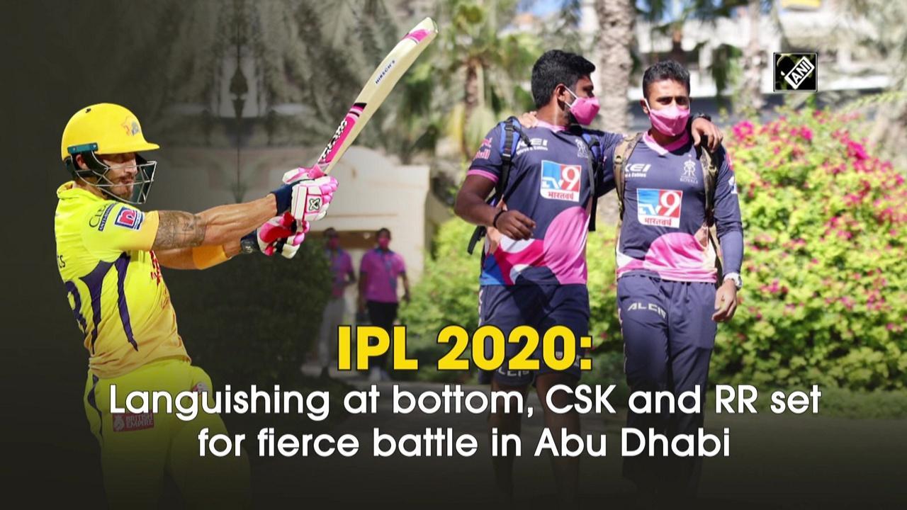 IPL 2020: Languishing at bottom, CSK and RR set for fierce battle in Abu Dhabi