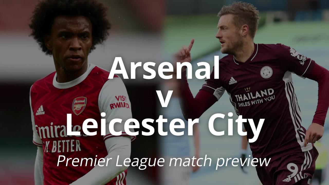 Premier League match preview: Arsenal v Leicester