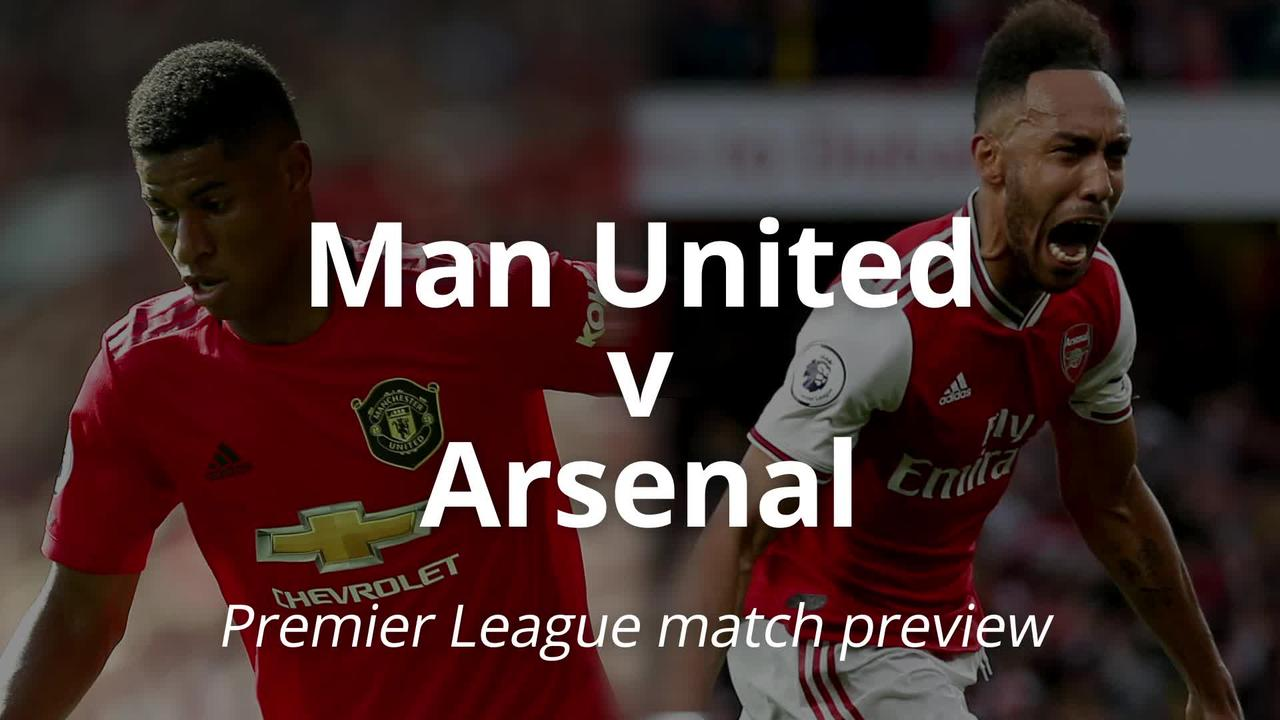 Manchester United v Arsenal: Premier League match preview