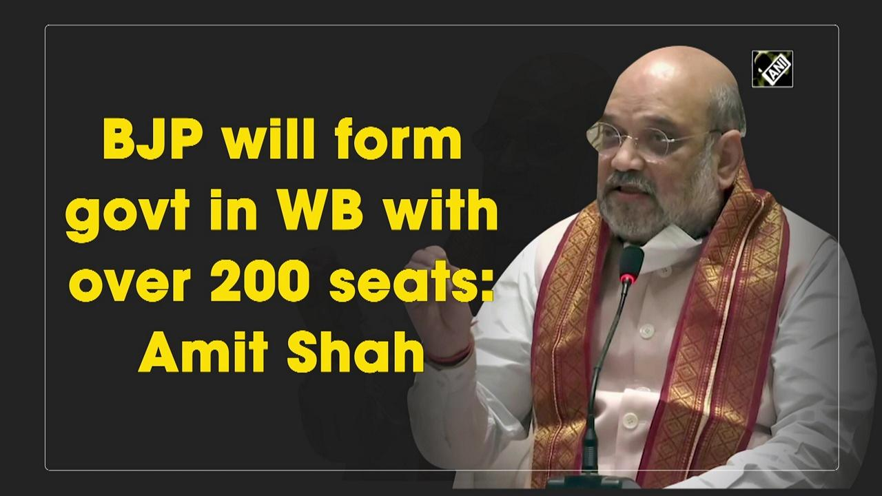 BJP will form govt in WB with over 200 seats: Amit Shah