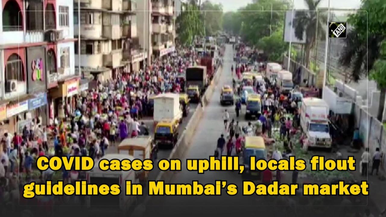 COVID cases on uphill, locals flout guidelines in Mumbai's Dadar market