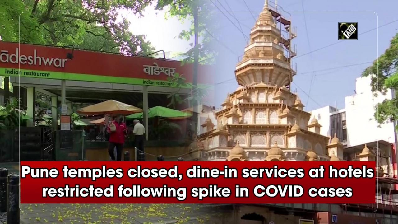 Pune temples closed, dine-in services at hotels restricted following spike in COVID cases