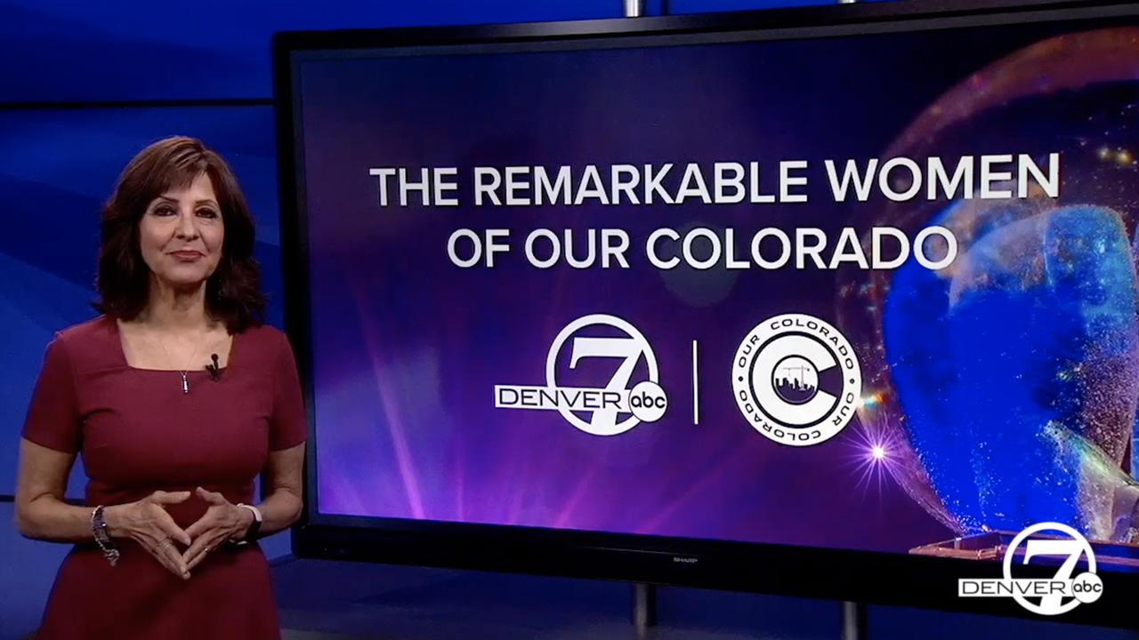 Remarkable Women of Our Colorado: Denver7 special presentation