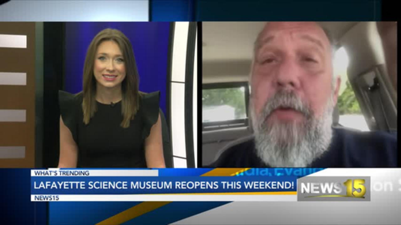 Lafayette Science Museum Reopens!